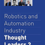 Buy our book, Robotics and Automation Industry Thought Leaders