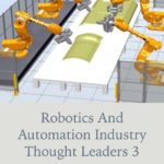 Third book: Robotics and Automation Industry Thought Leaders